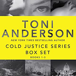 Cold Justice Series Box Set, Volume I: Books 1-3                   By:                                                                                                                                 Toni Anderson                               Narrated by:                                                                                                                                 Eric G. Dove                      Length: 28 hrs and 26 mins     374 ratings     Overall 4.5