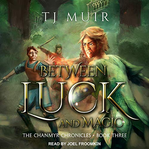 Between Luck and Magic audiobook cover art
