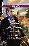 Darian Hunter: Duke of Desire (Dangerous Dukes Book 3)