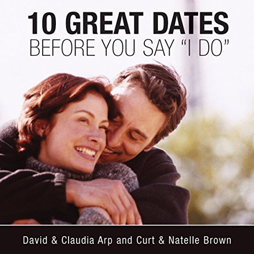 10 Great Dates Before You Say 'I Do' audiobook cover art