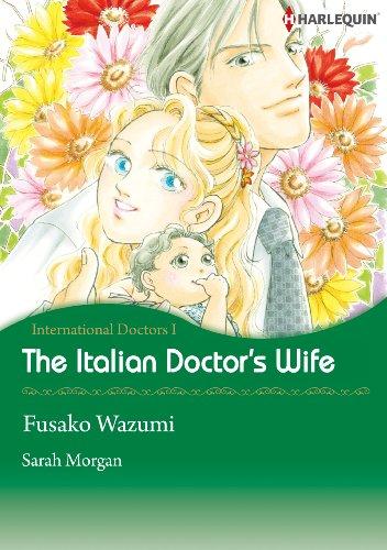 The Italian Doctor's Wife: Harlequin comics (International Doctors Book 1) (English Edition)