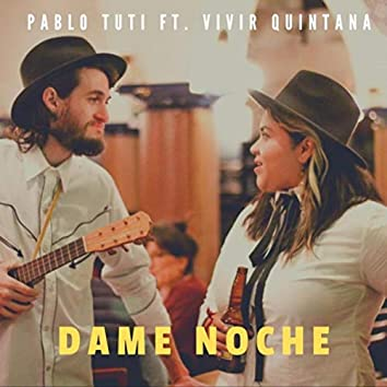 Dame Noche (feat. Vivir Quintana)