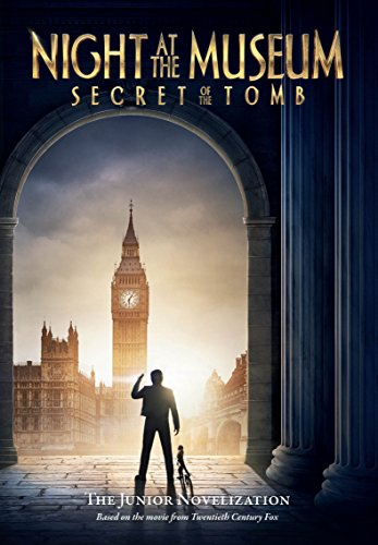 Night at the Museum: Secret of the Tomb (Night At The Museum London Natural History)
