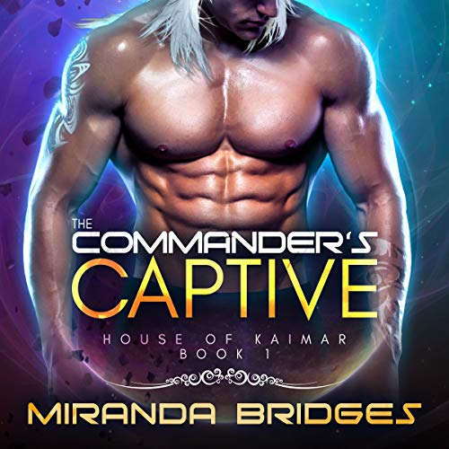 The Commander's Captive (An Alien Breeder Romance) cover art