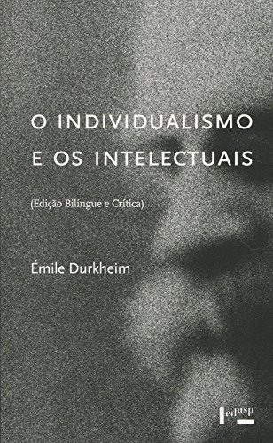 O Individualismo e os Intelectuais