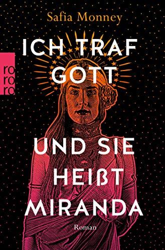 Ich traf Gott und Sie heißt Miranda