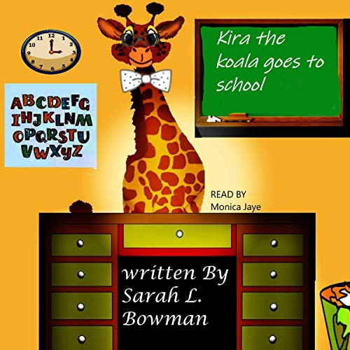 Kira the Koala Goes to School  audiobook cover art