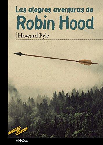 Las alegres aventuras de Robin Hood (CLÁSICOS - Tus Libros-Selección)
