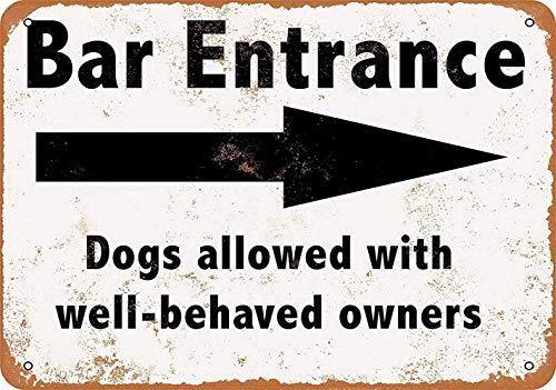 Well-Behaved Dogs with Owners Welcome in Cartel de chapa vintage, cartel de cartel de metal, placa de pintura de hierro retro, decoración de pared artística, 12 × 8 pulgadas