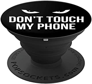 Don't Touch My Phone Pop Socket Evil Eye Saying Gift - PopSockets Grip and Stand for Phones and Tablets