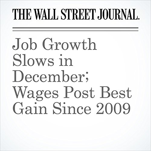Job Growth Slows in December; Wages Post Best Gain Since 2009 copertina