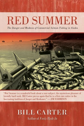 Download Red Summer: The Danger and Madness of Commercial Salmon Fishing in Alaska