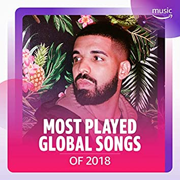Most Played Global Songs of 2018