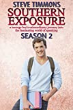Southern Exposure: Season 2: a teenage boy's extraordinary journey into the fascinating world of spanking (English Edition)