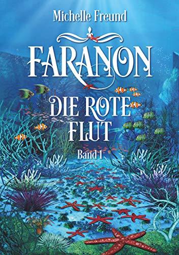 Faranon - Band 1: Die rote Flut