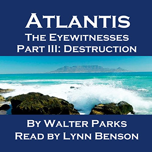 Atlantis: The Eyewitnesses, Part III: The Destruction of Atlantis cover art