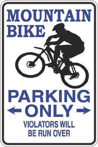 Mountain Bike Parking Only