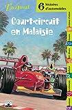 Court-circuit en Malaisie - Six histoires d'automobiles