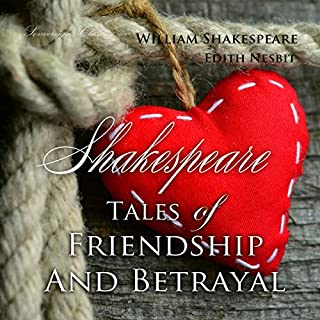 Shakespeare: Tales of Friendship and Betrayal audiobook cover art