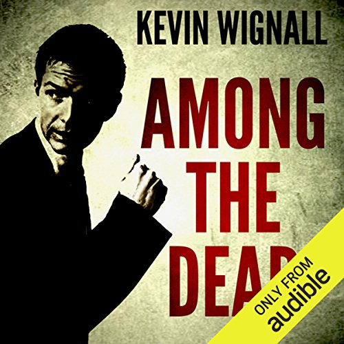 Among the Dead audiobook cover art