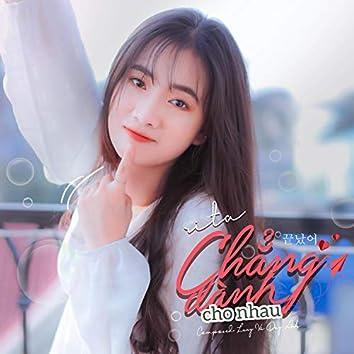Chẳng Dành Cho Nhau (Beat)