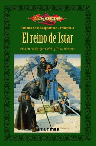 El reino de Istar nº 4: Cuentos de Dragonlance. Volumen 4