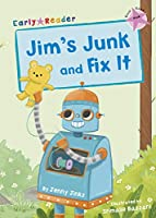 Jim's Junk and Fix It: (Pink Early Reader) (Early Reader Pink)