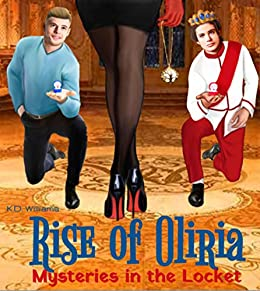 Rise of Oliria: Mysteries in the Locket by [K.D. Williams]