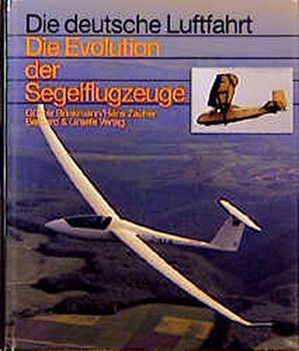 Die Evolution der Segelflugzeuge (Die deutsche Luftfahrt)
