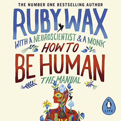 How to Be Human: The Manual audiobook cover art