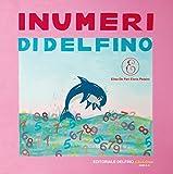 I numeri di Delfino
