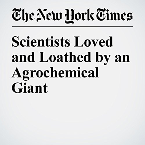 Scientists Loved and Loathed by an Agrochemical Giant copertina