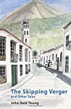 The Skipping Verger and Other Tales (Tenerife Tales)