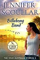 Billabong Bend (The Wild Australia Stories)