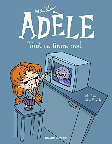 Mortelle Adèle Tome 1