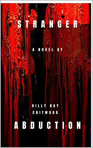 Book: Stranger Abduction by Billy Ray Chitwood