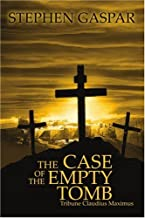 The Case of the Empty Tomb: Tribune Claudius Maximus
