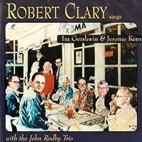 Robert Clary Sings Ira Gershwin And Jerome Kern
