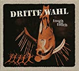 Songtexte von Dritte Wahl - Tooth for Tooth