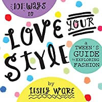101 Ways to Love Your Style