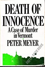 Death of Innocence: The True Story of an Unspeakable Crime