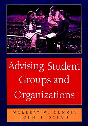 Advising Student Groups and Organizations, 8.5 X 11