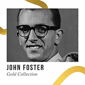 John Foster - Gold Collection