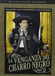 La Venganza del Charro Negro by Amanda del Llano