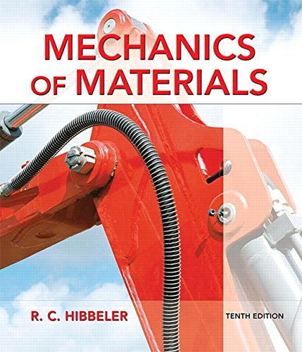 Compare Textbook Prices for Mechanics of Materials 10 Edition ISBN 9780134319650 by Hibbeler, Russell