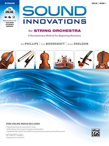 Sound Innovations for String Orchestra, Bk 1: A Revolutionary Method...