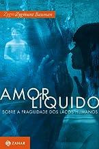 Amor Liquido: Sobre A Fragilidade dos Lacos Humanos (Em Portugues do Brasil)