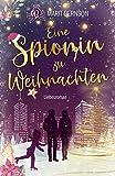 Eine Spionin zu Weihnachten: Liebesroman