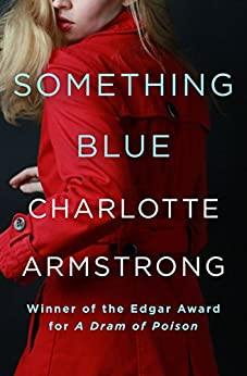 Something Blue by [Charlotte Armstrong]