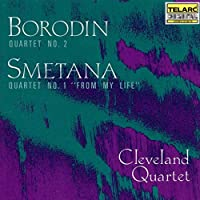 Borodin: Quartet No. 2 / Smetana: Quartet No. 1 From My Life (2002-07-23)